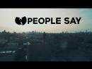 Wu Tang Clan People Say ft Redman