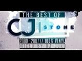 The Best Of CJ Stone 100 Vinyl 2000-2007 Mixed By DJ Goro