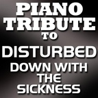 Piano Tribute Players альбом Down With The Sickness - Single