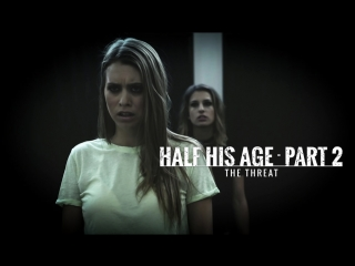 Half His Age - Part 2 / Cherie Deville, Kristen Scott, Jill Kassidy[PureTaboo]