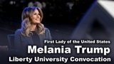 First Lady of the United States, Melania Trump - Liberty University Convocation