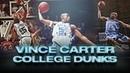Vince Carter ULTIMATE College Dunks Mixtape