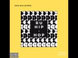 Sam Bulletbox-Рашен Хип-Хап