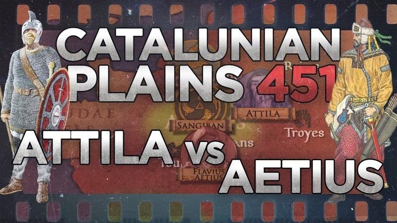 Battle of the Catalaunian Plains 451 - Aetius vs. Attila DOCUMENTARY