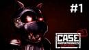 Прохождение CASE 2 Animatronics Survival - ИГРУШКА-УБИВАШКА 1