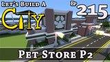 How To Build A City Minecraft Pet Store P2 E215
