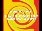 Robin Cook - I Wont Let the Sun Go Down (Radio Edit)