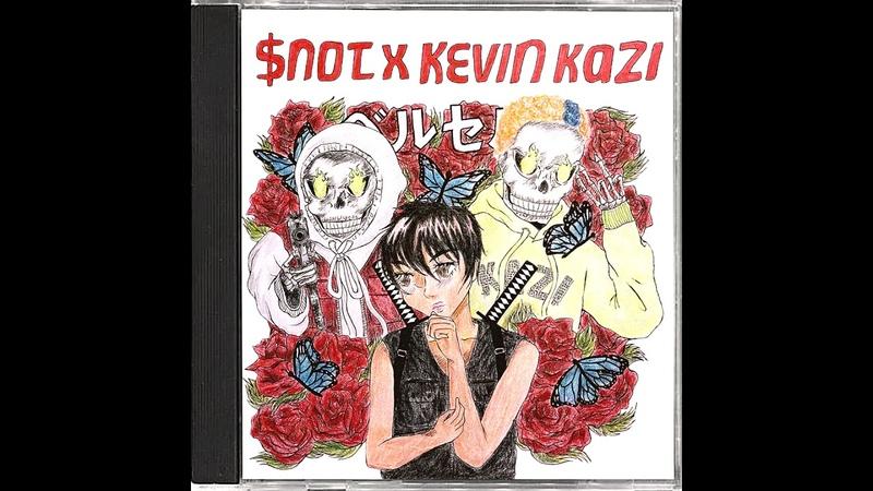 $NOT x KEVIN KAZI - BERSERK (C.Freshco)