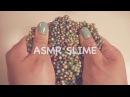 ASMR. 5 Satisfying Slimes Crunchy, Fluffy, Slushy, Clear No Talking