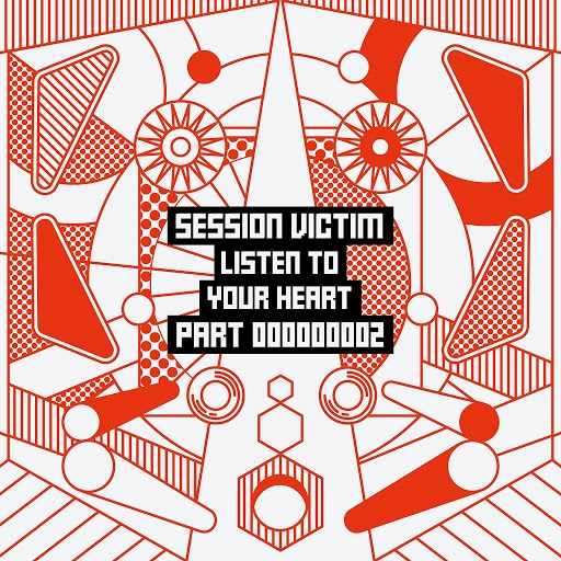 session victim альбом Listen To Your Heart, Pt. Two