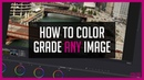 How To Color Grade ANY IMAGE - DaVinci Resolve Color Correction Tutorial