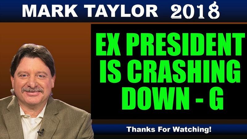 Mark Taylor (December 21 2018) - EX PRESIDENT IS CRASHING DOWN G