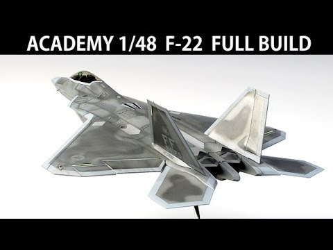 FULL BUILD F-22A RAPTOR by ACADEMY 148 scale model aircraft