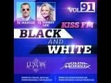 DJ Maniak and DJ Tommy Lee - BLACK and WHITE radio show on KISS FM vol.91