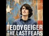 Teddy Geiger - Ordinary Man (The Last Fears 2013)