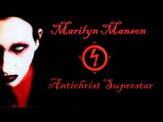 Marilyn Manson - Antichrist Superstar (Fan Video) hd-720p