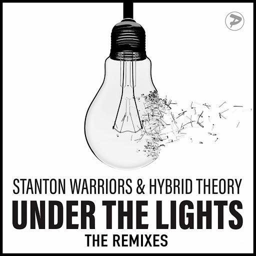 Stanton Warriors альбом Under the Lights (The Remixes)