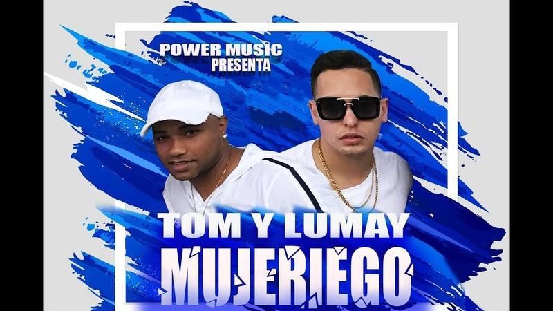 TOM Y LUMAY (MUJERIEGO) PowerMusic