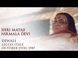 1987-1025 Diwali Puja Talk, Lecco, Italy, DP, transcribed