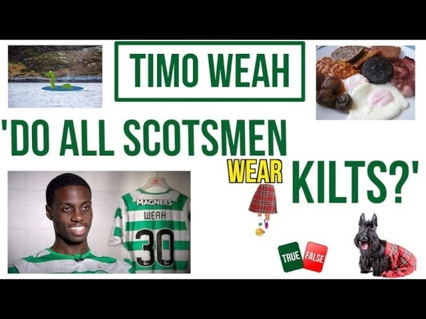 🏴 'Do all Scotsmen wear kilts?' with Timo Weah 🤔🤣