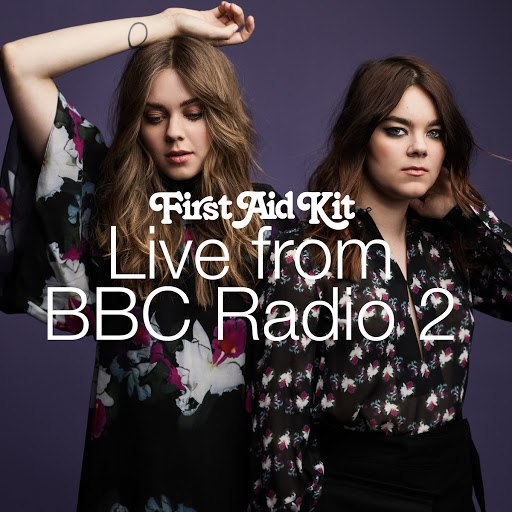 First Aid Kit альбом Live From BBC Radio 2