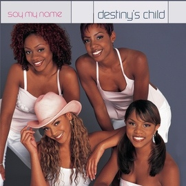 Destiny's Child альбом Say My Name