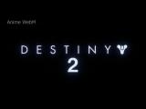 anime.webm Destiny 2