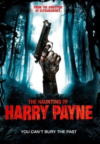 Призраки Гарри Пэйна: Зло не умрет никогда (2014)