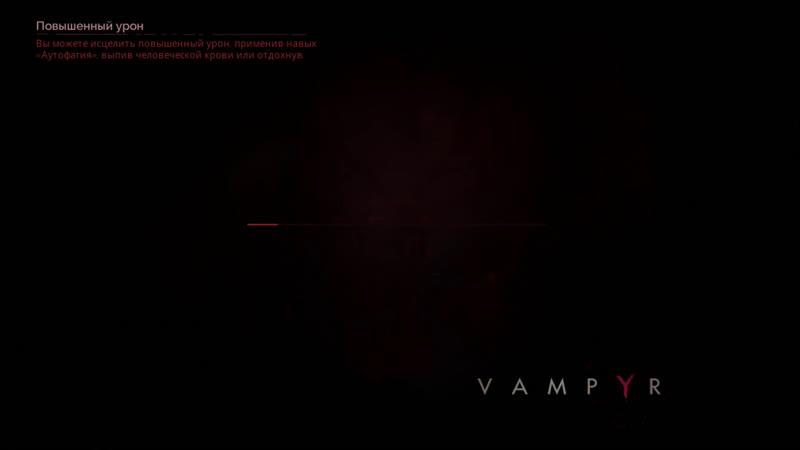 КиЗка и кровавая вуаль в Vampyr
