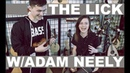 THE LICK w ADAM NEELY on every instrument