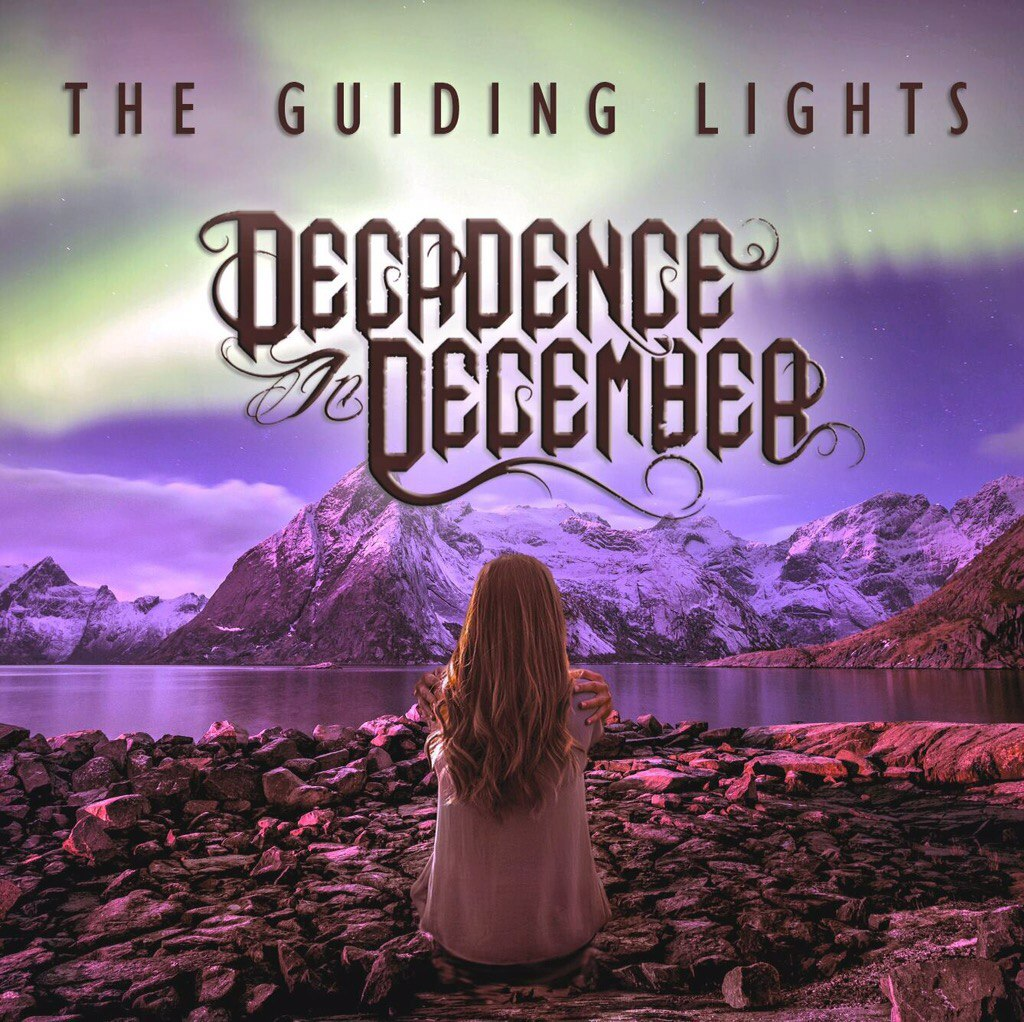 Decadence In December - The Guiding Lights [EP] (2015)