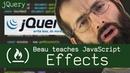 JQuery effects Beau teaches JavaScript