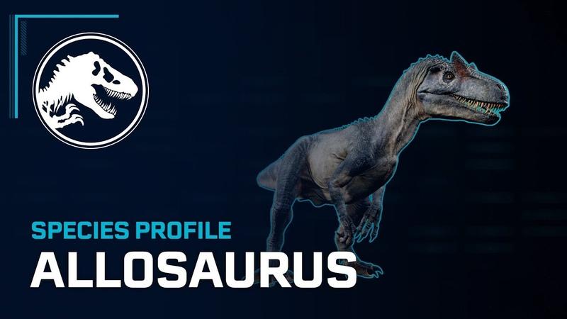 Species Profile - Аллозавр