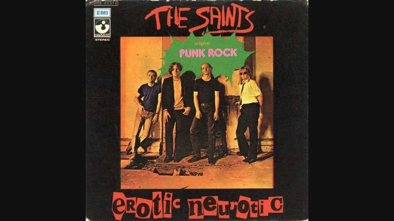 The Saints - Erotic Neurotic..( Punk Rock )