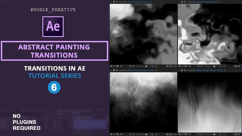 Abstract Painting Transitions in After Effects | No Plugins