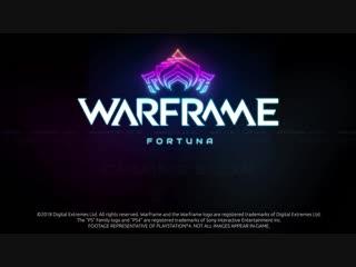 Warframe Fortuna - Coming Soon Trailer PS4