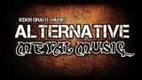 Alternative Metal Music 2018 Ultimate Mix #24