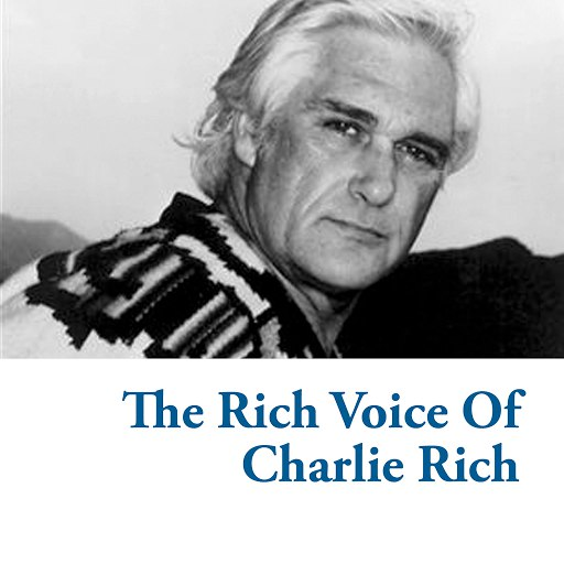Charlie Rich альбом The Rich Voice Of Charlie Rich