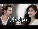Teri Nazron ne kuch aisa jadu kiya Arziyan Heart touching song 2018 Hrithik and Katrina kaif 💖