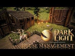 Dark and Light Basics - Managing Your House