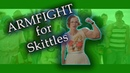 ARMFIGHT for Skittles Армфайт за Скиттлс