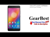 Lenovo P2 ( p2a42 ) 4G Phablet  - Review  GearBest unboxing