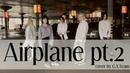 [KPOP COVER DANCE] BTS (방탄소년단) - 'Airplane pt.2' cover by