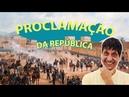 PROCLAMAÇÃO DA REPÚBLICA | EDUARDO BUENO