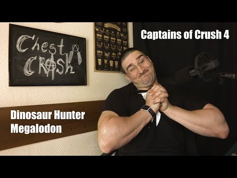Chest crush. Распаковка и обзор Dinosaur Hunter Megalodon и Captains of Crush 4. Что такое чест краш