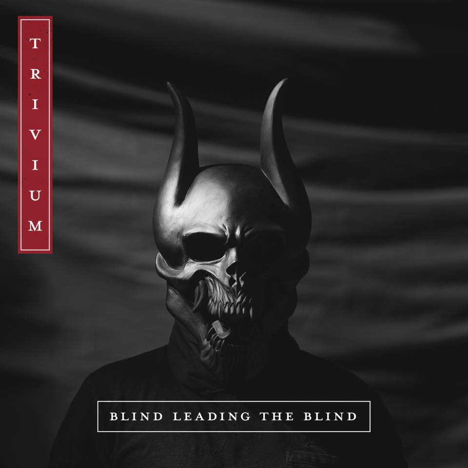 Trivium - Blind Leading The Blind [single] (2015)