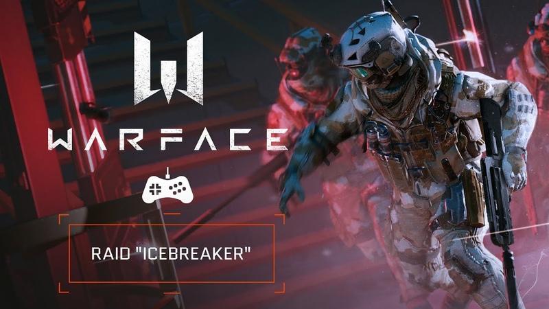 Warface Raids - Icebreaker
