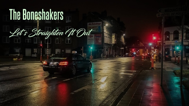 The Boneshakers - Lets Straighten It Out