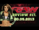 RAW Review 17. 20/05/2013