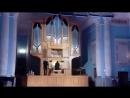 Концерт в Зале камерной и органной музыки 30.05.2018 Поёт контртенор Сергей Ванин, орган Владимир Хомяков